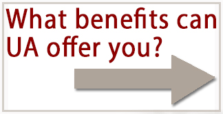 What benefits can UA offer you?