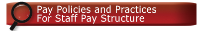 Pay Policies and Practices For Staff Pay Structure