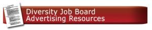 Diversity Job Board advertising Resources