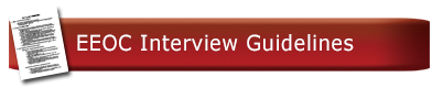 EEOC Interview Guidelines
