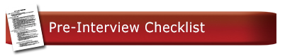 Pre-Interview Checklist