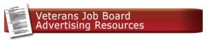 Veterans Job Board advertising Resources