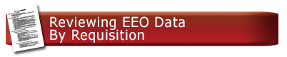 Reviewing EEO Data By Requisition