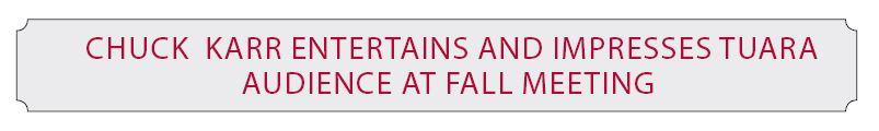 Chuck Karr TAURA Fall Meeting