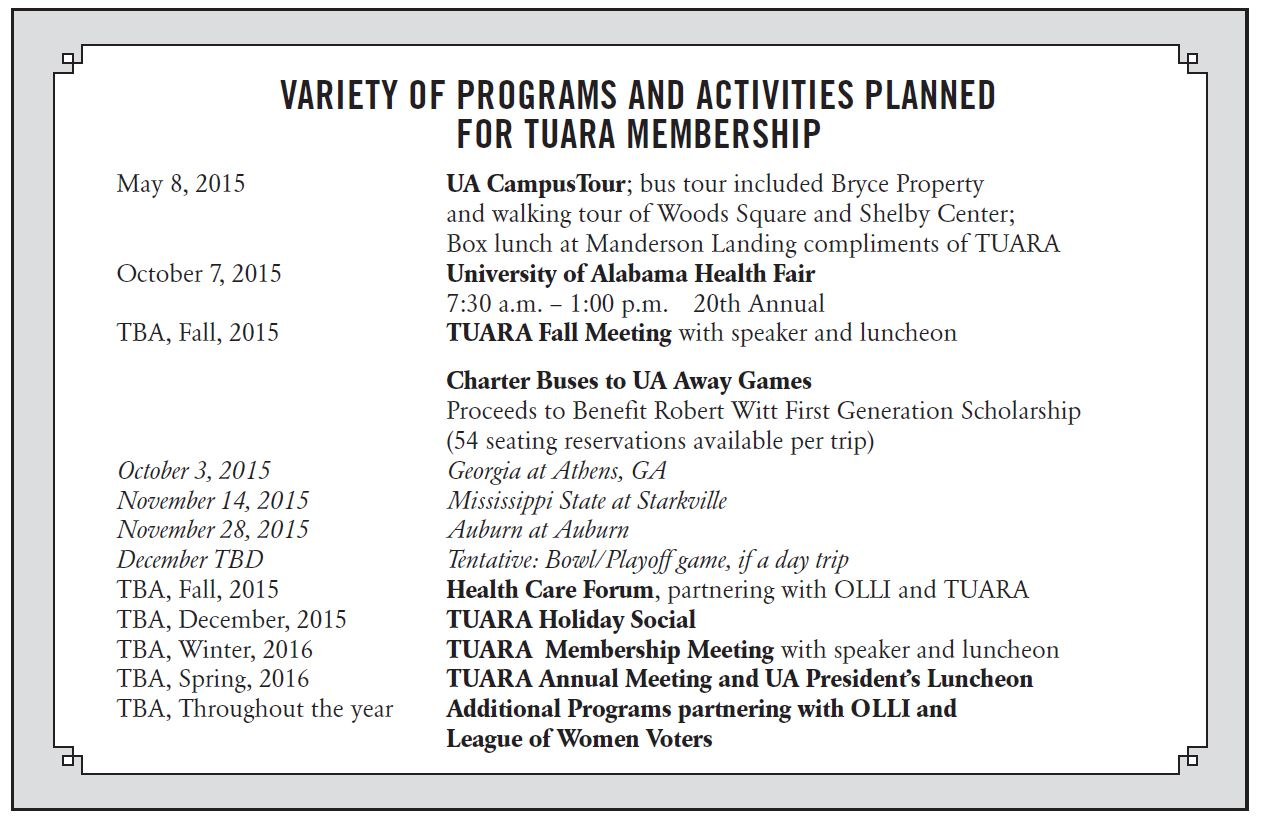 Programs and activities planned for TAURA Membership