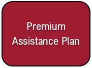 Premium Assistance Plan